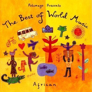 Putumayo: The Best of World Music - African