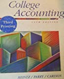 College Accounting : Chapters 1-28, Heintz, James A. and Parry, 0538845996