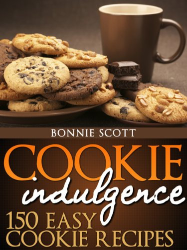 Cookie Indulgence: 150 Easy Cookie Recipes by [Scott, Bonnie]