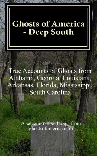 Download Ghosts of America - Deep South (Ghosts of America Local) (Volume 4) PDF