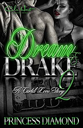 Dream and Drake 2: A Cartel Love Story (English Edition ...