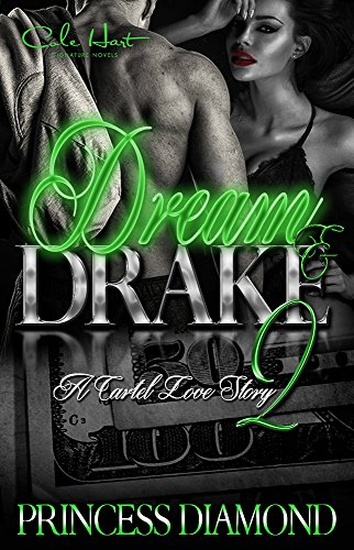 Dream and Drake 2: A Cartel Love Story