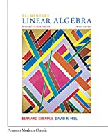Elementary Linear Algebra with Applications (Classic Version) (9th Edition) (Pearson Modern Classics for Advanced Mathematics Series)