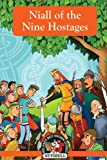 img - for Niall of the Nine Hostages (Ireland's Best Known Stories In A Nutshell) (Volume 19) book / textbook / text book