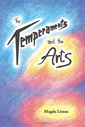 Read Online The Temperaments and the Arts: Their Relation and Function in Waldorf Pedagogy PDF
