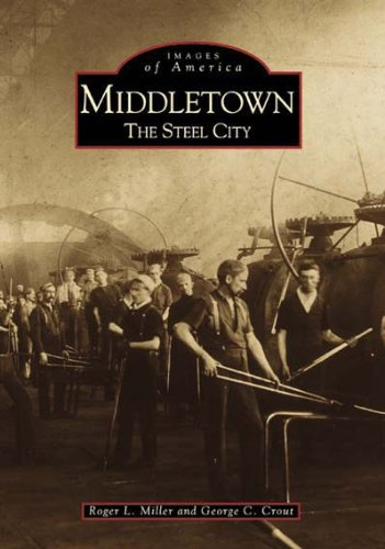 Middletown:   The Steel City  (OH)  (Images of America)