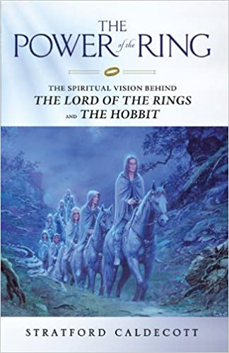 Amazon The Power Of The Ring The Spiritual Vision Behind The
