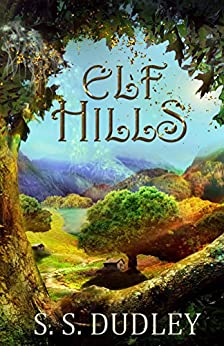 Elf Hills by [Dudley, S. S.]
