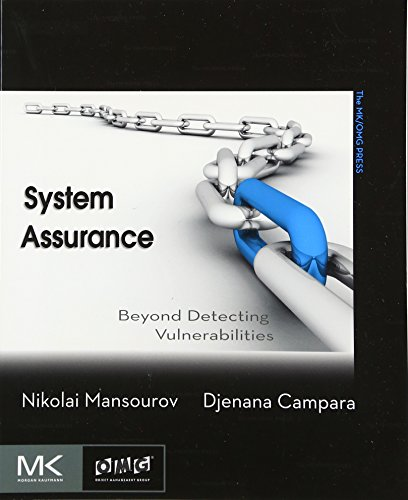 System Assurance  Beyond Detecting Vulnerabilities  The Mk Omg Press