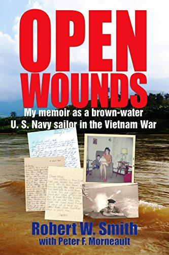 - Open Wounds: My memoir as a brown-water U.S. Navy sailor in the Vietnam War