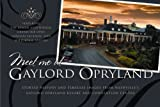 Meet Me at Gaylord Opryland, Gaylord Opryland, 0871975610