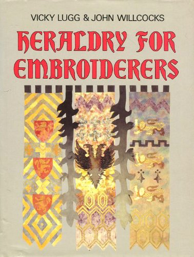 Heraldry for Embroiderers
