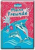 Scout - Meine Freunde: Delfine