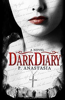 Dark Diary by [Anastasia, P.]