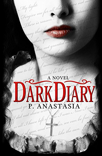 Dark Diary by [Anastasia, P.]