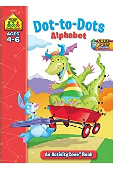 Book Dot-to-Dot Alphabet Activity Zone (Ages 4-6) by School Zone Staff (2004)