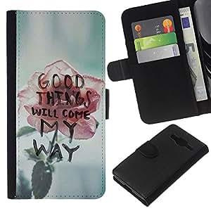 Stuss Case / Funda Carcasa PU de Cuero - Las cosas buenas vendr¨¢n Rose motivaci¨®n texto - Samsung Galaxy Core Prime