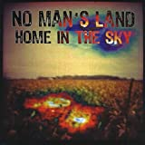 Home in the Sky by No Man's Land (2013-05-04)