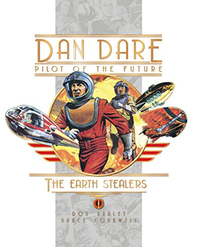 Dan Dare: The Earth Stealers (Dan Dare Pilot of the Future)
