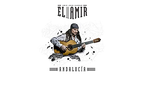 Andalucía: Amir John Haddad – El Amir, Amir John Haddad – El Amir: Amazon.es: Música