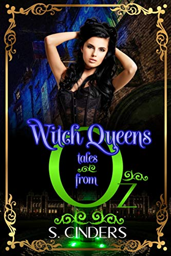 Witch Queens: Tales from Oz: Dark Fairy Tales Series