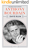 Anthony Bourdain: The Kindle Singles Interview (Kindle Single)
