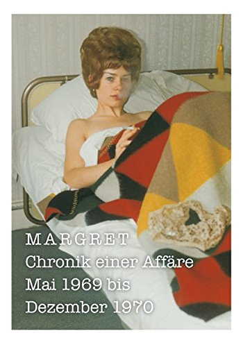 margret-chronik-einer-affre-mai-1969-bis-dezember-1970
