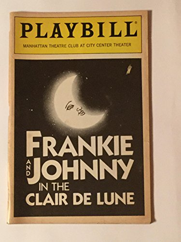 FRANKIE AND JOHNNY IN THE CLAIR DE LUNE - PLAYBILL - NOVEMBER 1987 - VOL. 87 - NO. 11 (Frankie & Johnny In The Clair De Lune)