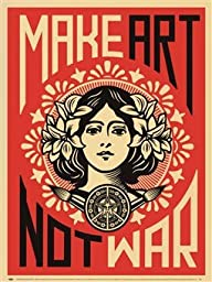 Make Art Not War Art Poster PRINT Shepard Fairey 18x24 by Library Images