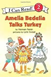 Amelia Bedelia Talks Turkey, Herman Parish, 0060843543