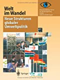 Welt Im Wandel : Neue Strukturen Globaler Umweltpolitik, Wissenschaftlicher Beirat Der Bundesregi, 364252303X
