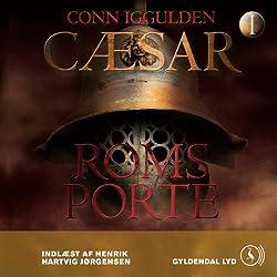 Cæsar - Roms porte [Caesar - Rome's Gates]