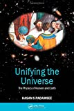 img - for Unifying the Universe: The Physics of Heaven and Earth book / textbook / text book