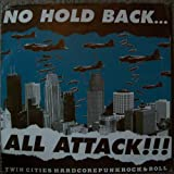 No Hold Back... All Attack (3-Record Set) - Twin Cities Hardcore Punk Rock & Roll Compilation - 54 Bands