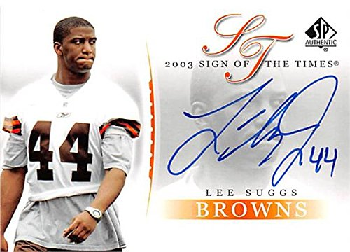 Autograph Warehouse 344826 Lee Suggs Autographed Football Card - Cleveland Browns 2003 Upper Deck Sign of the Times No. SU - Warehouse Su