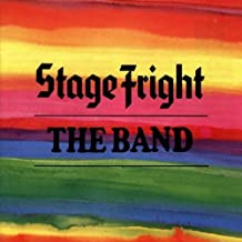 Stage Fright by The Band (2000-07-30)