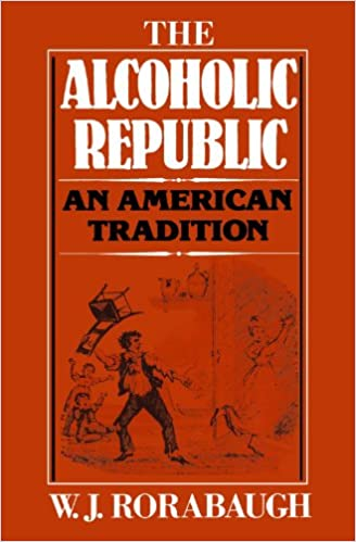 The alcoholic republic an american tradition 9780195029901 the alcoholic republic an american tradition 9780195029901 medicine health science books amazon fandeluxe Image collections