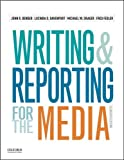 img - for Writing and Reporting for the Media book / textbook / text book