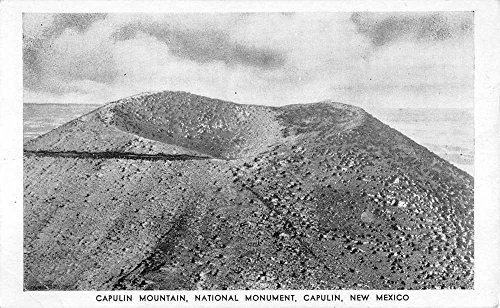 Capulin New Mexico Mountain National Monument Antique Postcard K86476