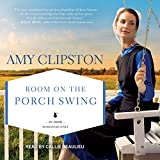 Room on the Porch Swing: Amish Homestead Series, Book 2