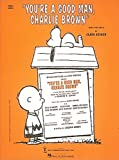 : You're a Good Man, Charlie Brown - Vocal Score