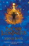 img - for Doctor Illuminatus (The Alchemist's Son Trilogy) by Martin Booth (2003-06-05) book / textbook / text book