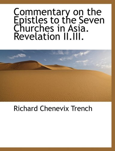 Download Commentary on the Epistles to the Seven Churches in Asia. Revelation II.III. pdf epub