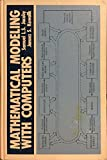 Mathematical Modeling with Computers, Samuel Ludwig Siegfried Jacoby and Janusz S. Kowalik, 0135615550