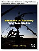 Enhanced Oil Recovery Field Case Studies: Chapter 2. Enhanced Oil Recovery by Using CO2 Foams: Fundamentals and Field Applications