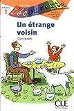 Un étrange voisin - Niveau 1 - Lecture Découverte - Livre