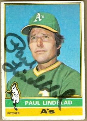 1976 Topps Autographed Baseball Card (Paul Lindblad autographed Baseball Card (Oakland A's) - 1976 Topps - Autographed Baseball Cards)