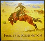 Frederic Remington, Peter H. Hassrick and Megan Fox, 0935037403