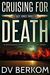 Cruising for Death: Kate Jones Thriller #5 (Kate Jones Thrillers)