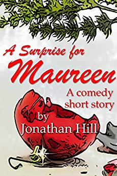 A Surprise for Maureen by [Hill, Jonathan]